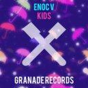 Enoc V - Kids (Original Mix)