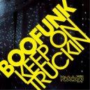 Boofunk - Keep On Truckin'  (Original Mix)