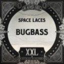 Space Laces - Bugbass (Original mix)