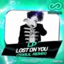 LP - Lost On You (TPaul Remix)