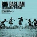 Ron Basejam - The Carrington Spirituals (Original Mix)