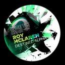 Roy Mclaren - Destined Alpha (Instrumental)