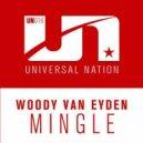 Woody Van Eyden - Mingle (Original Mix)