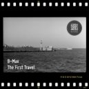 B-Max - The First Travel (The Mint Frame of Mind Mix)