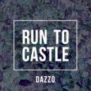 Dazzo - Run To Castle