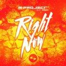 M-Project & Jonjo - Right Now (feat. Jonjo)  (Original Mix)