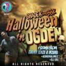 Shade k  &  BBK  - Halloween in Ogden