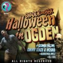 Shade k  &  BBK  - Halloween in Ogden (TIMMY TEAZE & IN2GR8 Remix) (TIMMY TEAZE & IN2GR8 Remix)