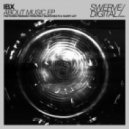IBX - About Music (Holt Blackheath Remix)