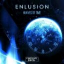 Enlusion - Now Is the Time (Original Mix)