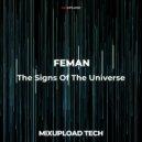 FEMAN - The Signs Of The Universe (Original Mix)