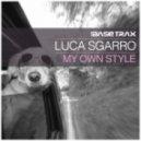 Luca Sgarro - My Own Style (Jackin House Mix)