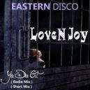 Love N Joy  - Ya Da Git (Original mix)