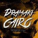 Dramaki - Cairo (Original Mix)