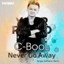 C-BooL - Never Go Away (Sergey Zakharov Radio Edit)