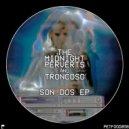 The Midnight Perverts, Troncoso - Son Dos (Original Mix)
