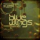 Tranceangel - Ski Jumping (Original Mix)