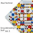 Raul Techmal - Loveless ()