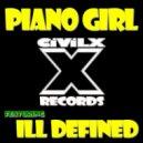 CIViLX & ill Defined - Piano Girl (feat. ill Defined)  (Original Mix)