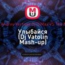 IOWA & Andrey Vertuga Dj DiMax VS The Mankeys - Улыбайся (Dj Vatolin Mash-up)