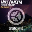 Mike Pimenta  - Festival Tsumani (Danny Light Remix)