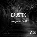 Baustek - Come On Down (Original Mix)