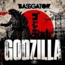 Bassgator - Godzilla (Original Mix)