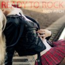 Andy Pitch - Ready To Go (Original mix)