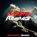 X-Forte - Rampage