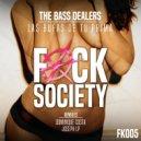 The Bass Dealers - Las Bufas De Tu Prima (Original mix)