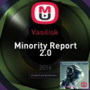 Vasilisk - Minority Report 2.0