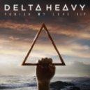 Delta Heavy - Punish My Love (VIP)
