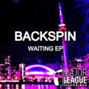 Backspin - Waiting (Original Mix)