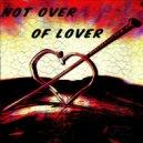 Pauchina & Seleta Feat. Kristo  - Not Over Of Lover