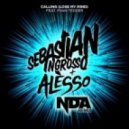 Sebastian Ingrosso & Alesso - Calling (Lose My Mind) (NDA Remix 2016)