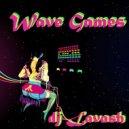 DJ Lavash - Wave games ()
