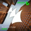 Plastik Funk - Ever (Original Mix)