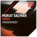 Murat Salman - Room (Original Mix)
