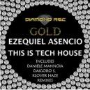Ezequiel Asencio - This Is Tech House (Klover Haze Remix)