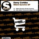 Dany Cohiba - Who Make Threesome (Sigue Sigue Version)