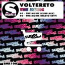 Voltereto - The Music (Radio Edit)