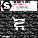The Sloppy 5th's - 1997 (Joel Jungell Remix)