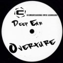 Deep Ear - Overture (Original Mix)