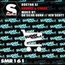 Doctor Si - Bounce & Shake (Da'Silva Gunn Remix)