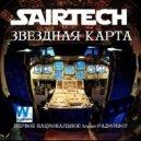 Sairtech - Звездная карта #114 Special The Label Time (09.09.2016) - Первое национальное trance-радиошоу
