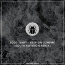 Todd Terry - Keep On Jumpin' (South Royston Remix)