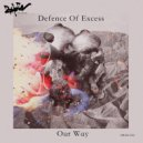 Defence Of Excess - Our Way (manuel Costela Club RMX)