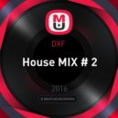 DXF  - House MIX # 2