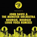 John Davis & The Monster Orchestra - Bourgie', Bourgie' (Dance Ritual Dub Inst)