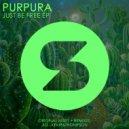 Purpura - Be Free (Original Mix)